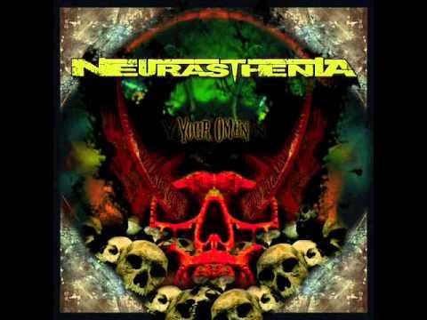 Neurasthenia - Intro/Your Omen