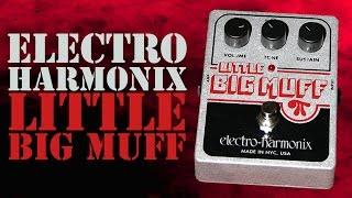 Electro Harmonix Little Big Muff Pi Fuzz Pedal Demo