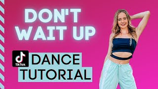 Shakira - Don't Wait Up - TIKTOK DANCE TUTORIAL - Step by Step