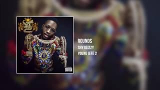 Shy Glizzy - Rounds [Audio Only]