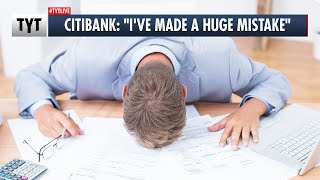 Citibank ACCIDENTALLY Lost $500M, Then Asked for it BACK?!?