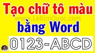 Hướng dẫn tạo Font chữ tập tô màu cho bé mầm non bằng Word