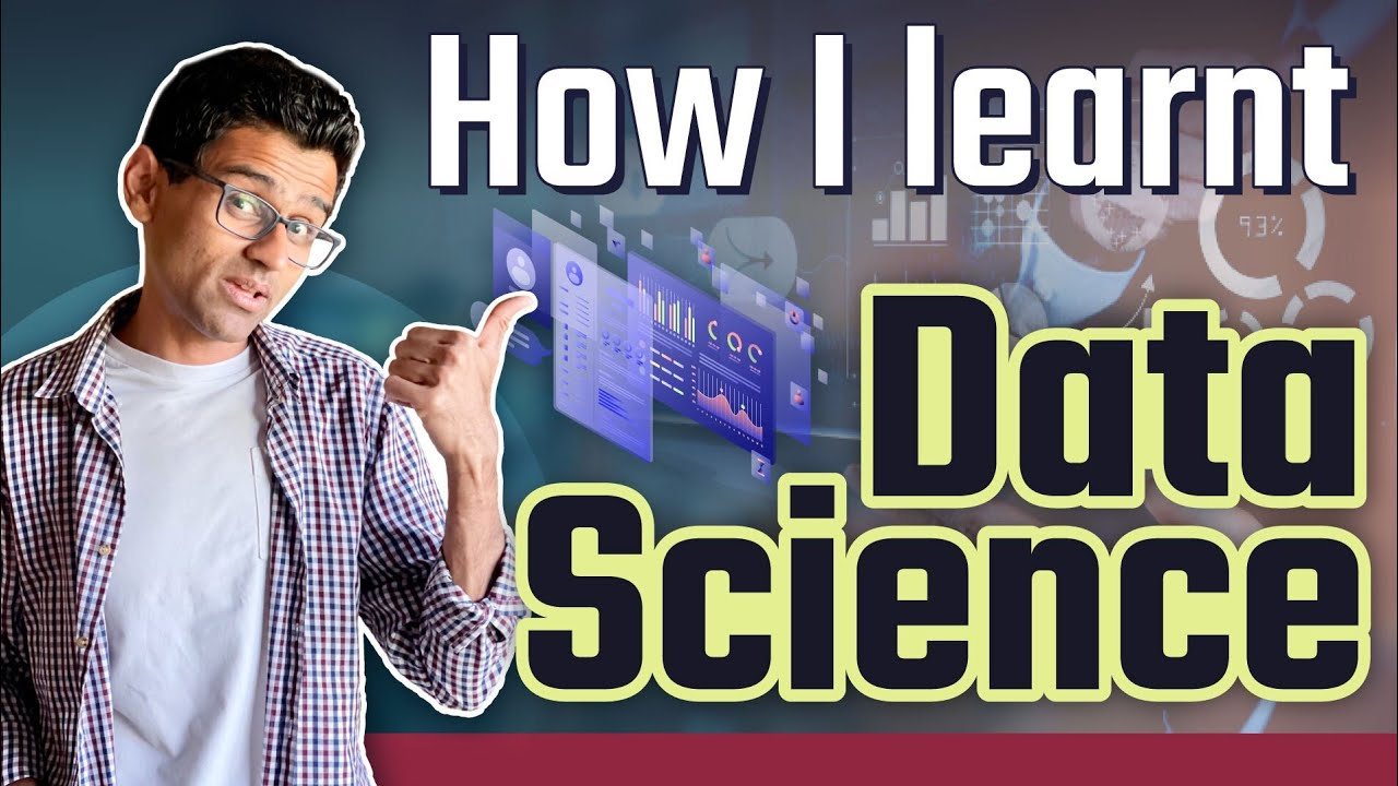 How I Learned Data Science | My Data Science Journey