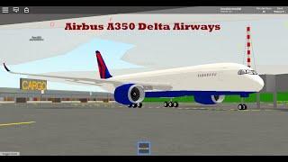 Delta Airways Airbus A350 Take Off-Landing Roblox Pilot Training Simulator
