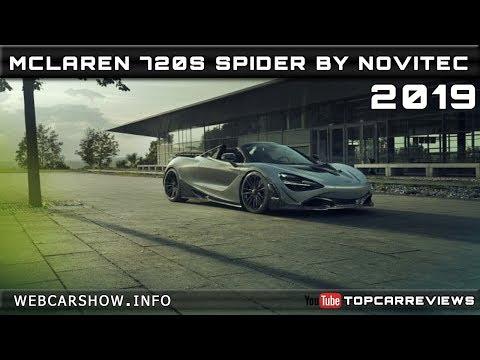 2019 MCLAREN 720S SPIDER BY NOVITEC Review Rendered Price Specs Release Date