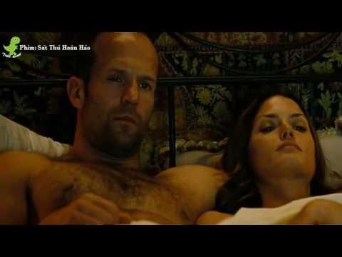 Phim Bom Tấn - Phim Hành Động Mỹ Thuyết Minh Đặc Sắc Sát Thủ Hoàn Hảo Sat Jason Statham