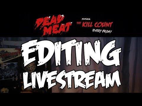 Kill Count EDITING LIVESTREAM (Halloween 5) - Dead Meat aka James A. Janisse edits his halloween 5 kill count.