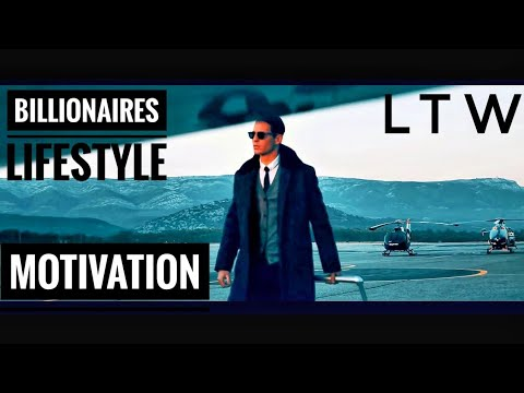 Life Of Billionaires✌ | Rich Lifestyle Of Billionaires | Motivation #1
