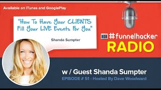 Shanda Sumpter, How To Have Your CLIENTS Fill Your LIVE Events For You
