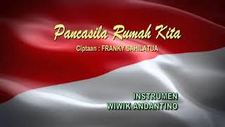 fls2n 2018 lagu wajib PANCASILA RUMAH KITA cipt. FRANKY S