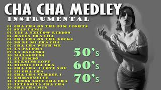 Cha Cha Medley - Instrumental Oldies 50's, 60's, 70's - Non Stop Cha Cha