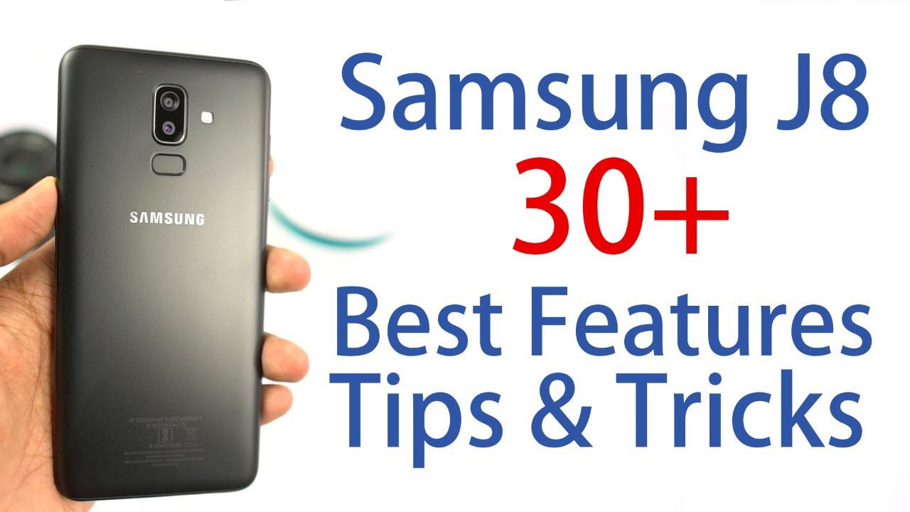 Samsung J8 30 Best Features And Important Tips And Tricks Youtube