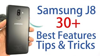 Samsung J8 30+ Best Features and Important Tips and Tricks