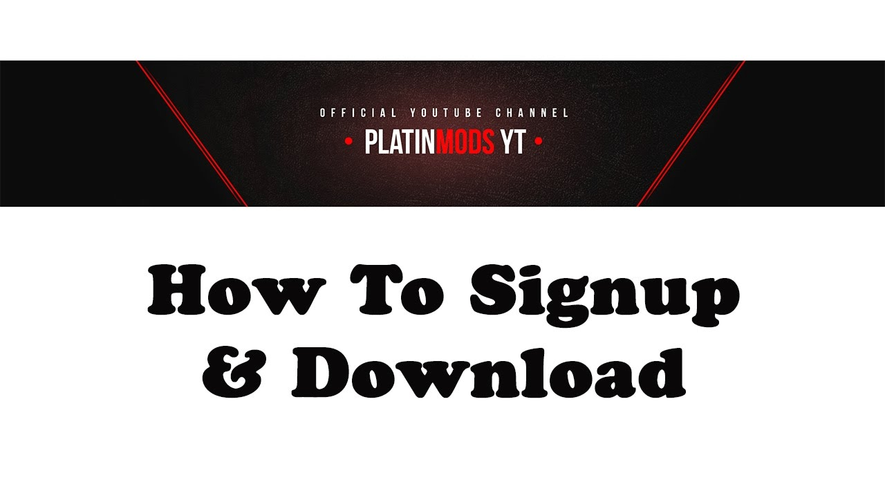 How to sign up & download on www platinmods com