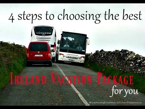 4 Steps to Follow BEFORE Buying an Ireland Vacation Package to Avoid Buyers Remorse