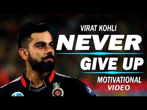 Virat Kohli - Never Give Up | Motivational Song | Inspiration