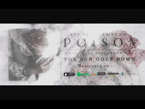 THE SUN GOES DOWN - POISON (Official Lyrics Video)