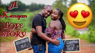 KENYA LOVE STORY || PROPOSAL STORY VIDEO  || WE ARE ENGAGED