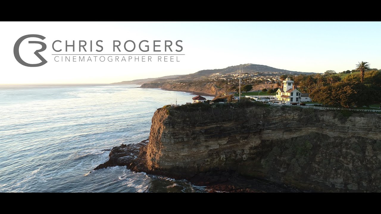 Chris Rogers Cinematographer Reel
