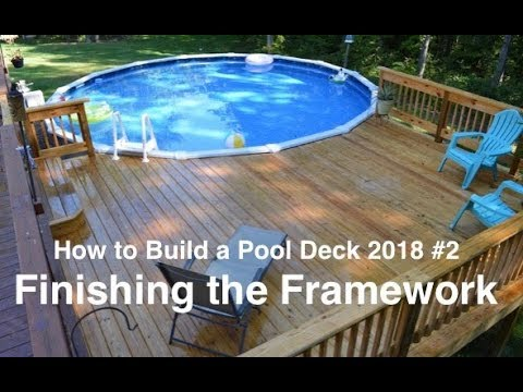 How To Build A Pool Deck In 2018 2 Finishing The Frame Youtube | Building Half Round Wood Steps | Curved | Precast Concrete Steps | Outdoor | Concrete Slab | Risers