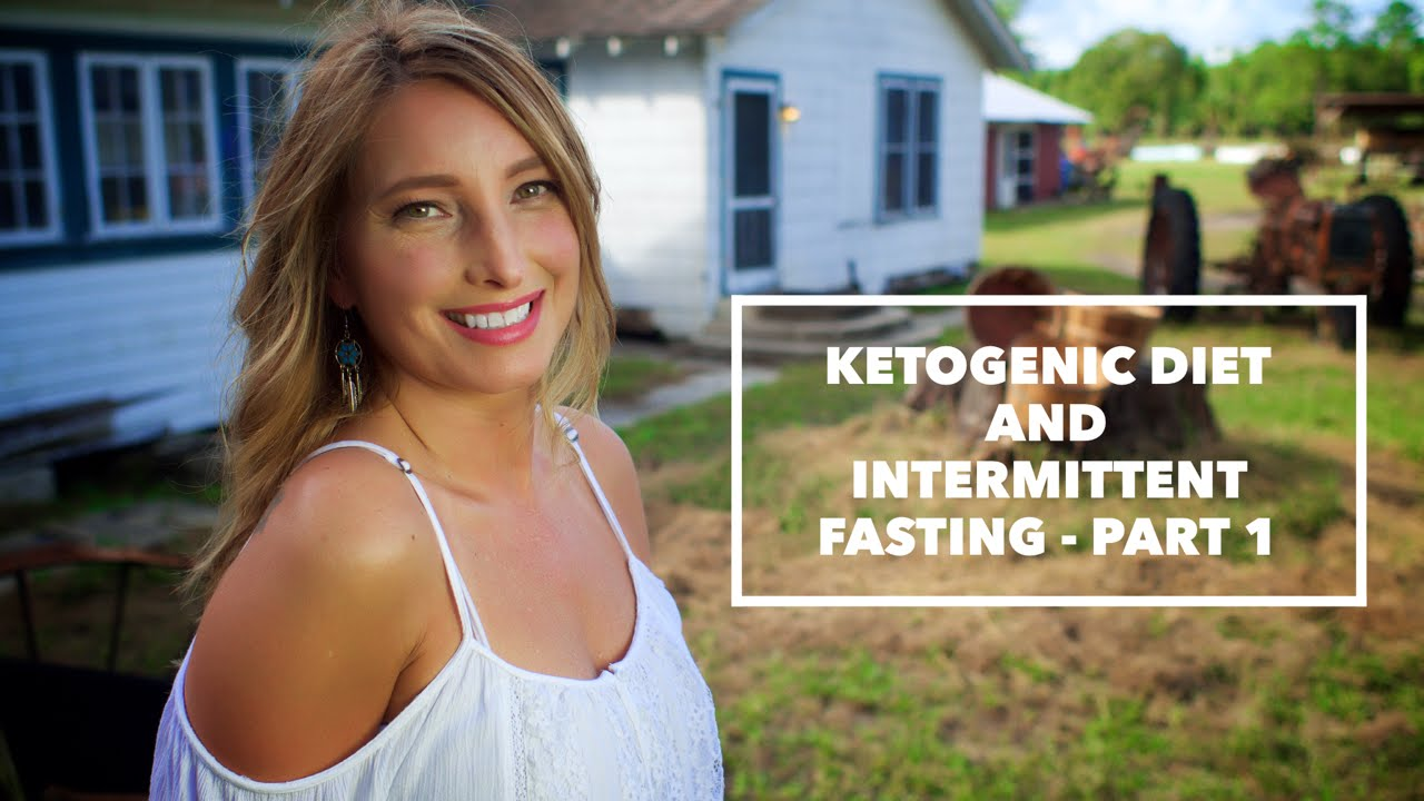 Ketogenic Diet and Intermittent Fasting – Part 1 - YouTube