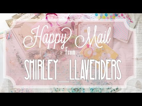 Happy Mail from Shirley_Llavenders
