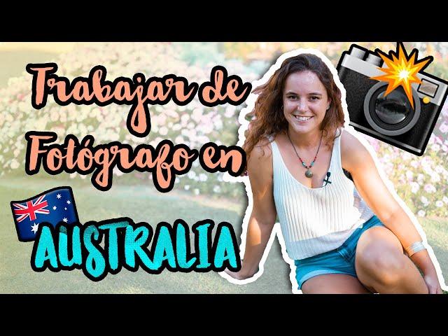 ¿Te gustaría TRABAJAR de FOTÓGRAFO en AUSTRALIA? 📸🌏