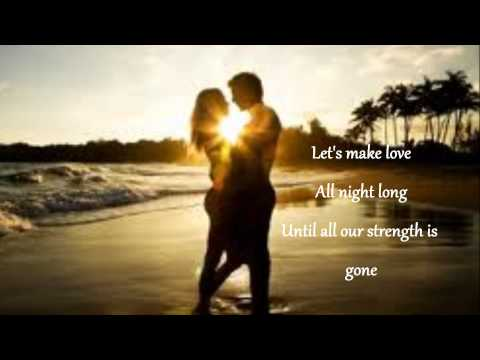 Let's make love - Tim Mcgraw feat. Faith Hill (Lyrics on screen)