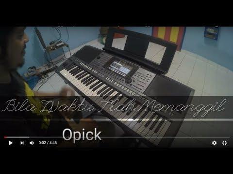 Bila Waktu T'lah Memanggil - Opick   Piano Cover by Andre Panggabean
