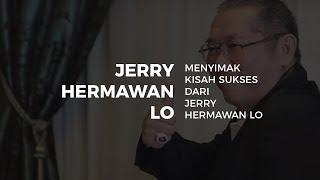 Gambar cover Menyimak Kisah Sukses Dari Jerry Hermawan Lo