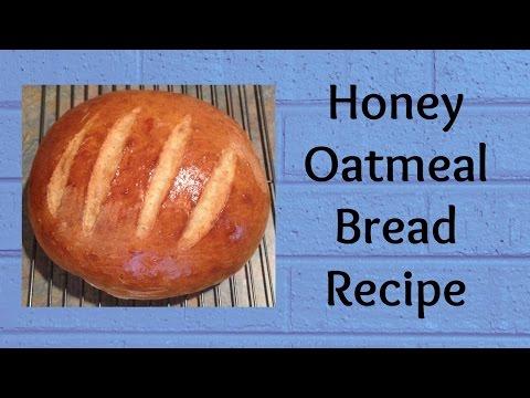 HONEY OATMEAL BREAD Recipe using the Bread Machine
