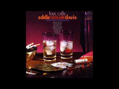 Paul Gonsalves & Eddie Lockjaw Davis -  Love Calls ( Full Album )