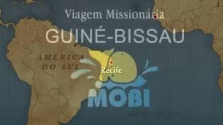 Viagem Mobi | Férias para Missões | Guiné-Bissau (África) |Julho 2016