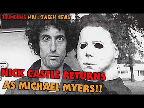 NICK CASTLE RETURNS AS MICHAEL MYERS!!  Drumdums HALLOWEEN