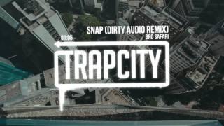 Bro Safari - Snap (Dirty Audio Remix) Video