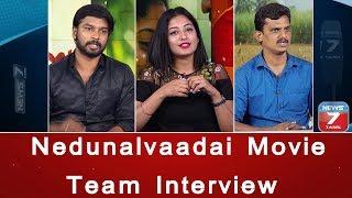 Nedunalvaadai Movie Team Interview | Poo Ramu | Anjali Nair | Vairamuthu | Selvakannan