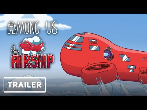 Among Us - Airship Map Reveal Trailer | Game Awards 2020