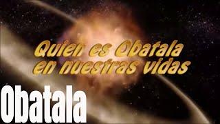 Quien es Obatala en nuestras vidas