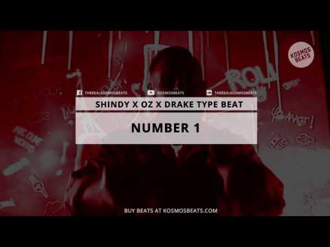 "Shindy X OZ X Drake - ""Number 1"" [Type Beat] Prod By Kosmos Beats"