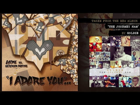 Goldie vs Ulterior Motive - I Adore You (Official Audio)