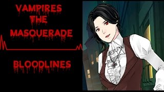 Vampires The Masquarade | Bloodlines : Gothic LA and Meeting Jeanette