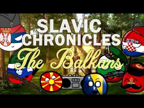 Slavic Chronicles: The Balkans