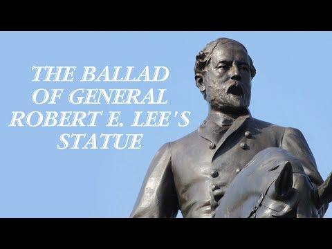 The Ballad Of General Robert E. Lee