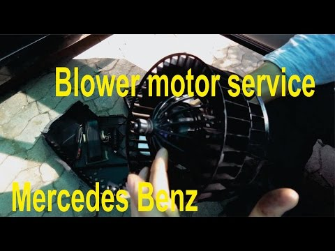 Blower motor service and fix / repair for Mercedes Benz