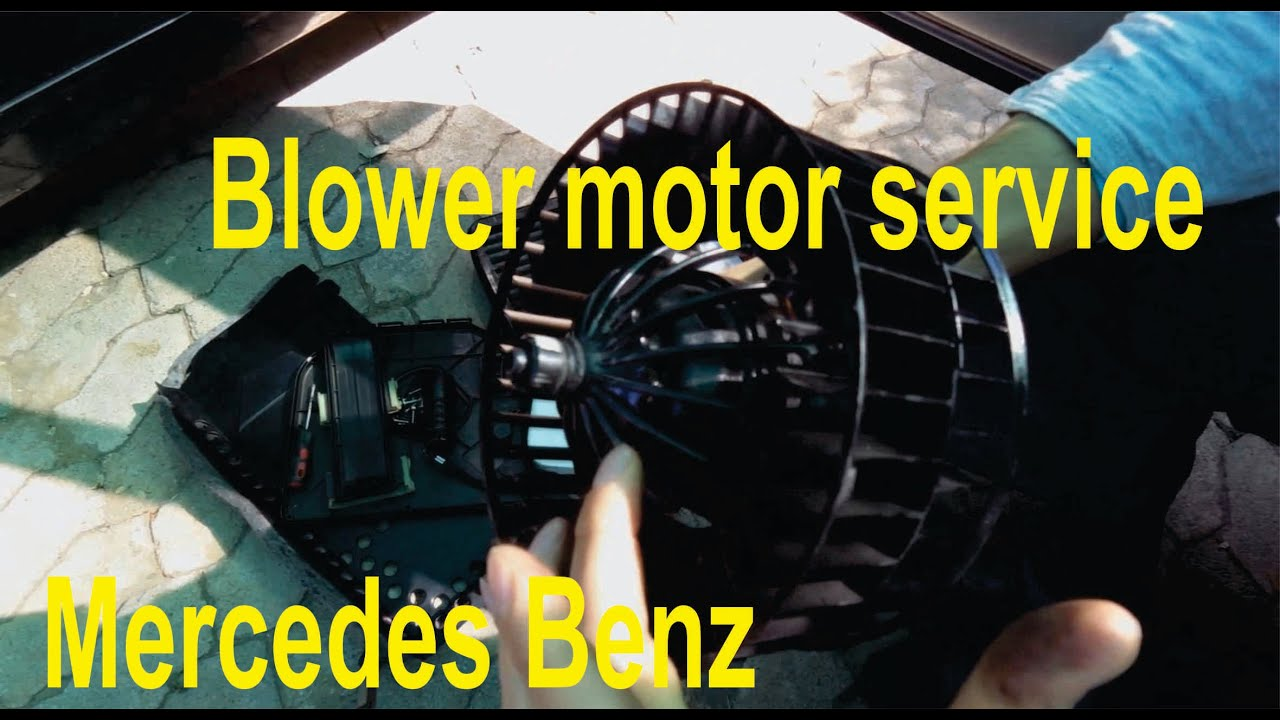 Blower motor service and fix  repair for Mercedes Benz  YouTube