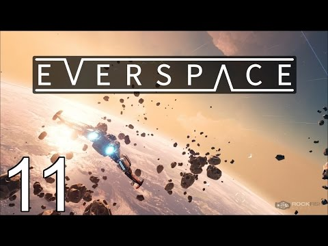 EVERSPACE - Secure containers! - Part 11 Let's Play EVERSPACE