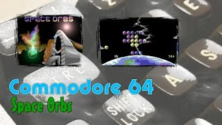 Commodore 64 -=Space Orbs=-
