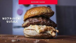 Nostalgični burger   The Burger Show