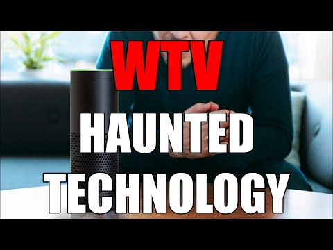 What You Need To Know About HAUNTED TECHNOLOGY