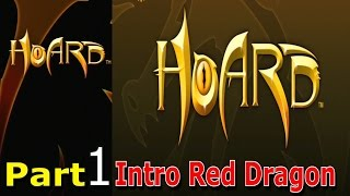 Hoard Walkthrough Gameplay Part 1 Intro Campaign Mission Single Player Lets Play